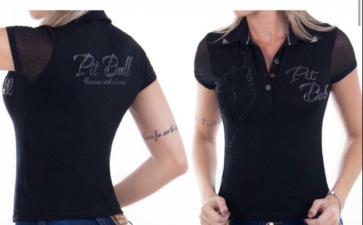 fa466355a1da1 blusa feminina polo pitbull - blusas pit bull jeans