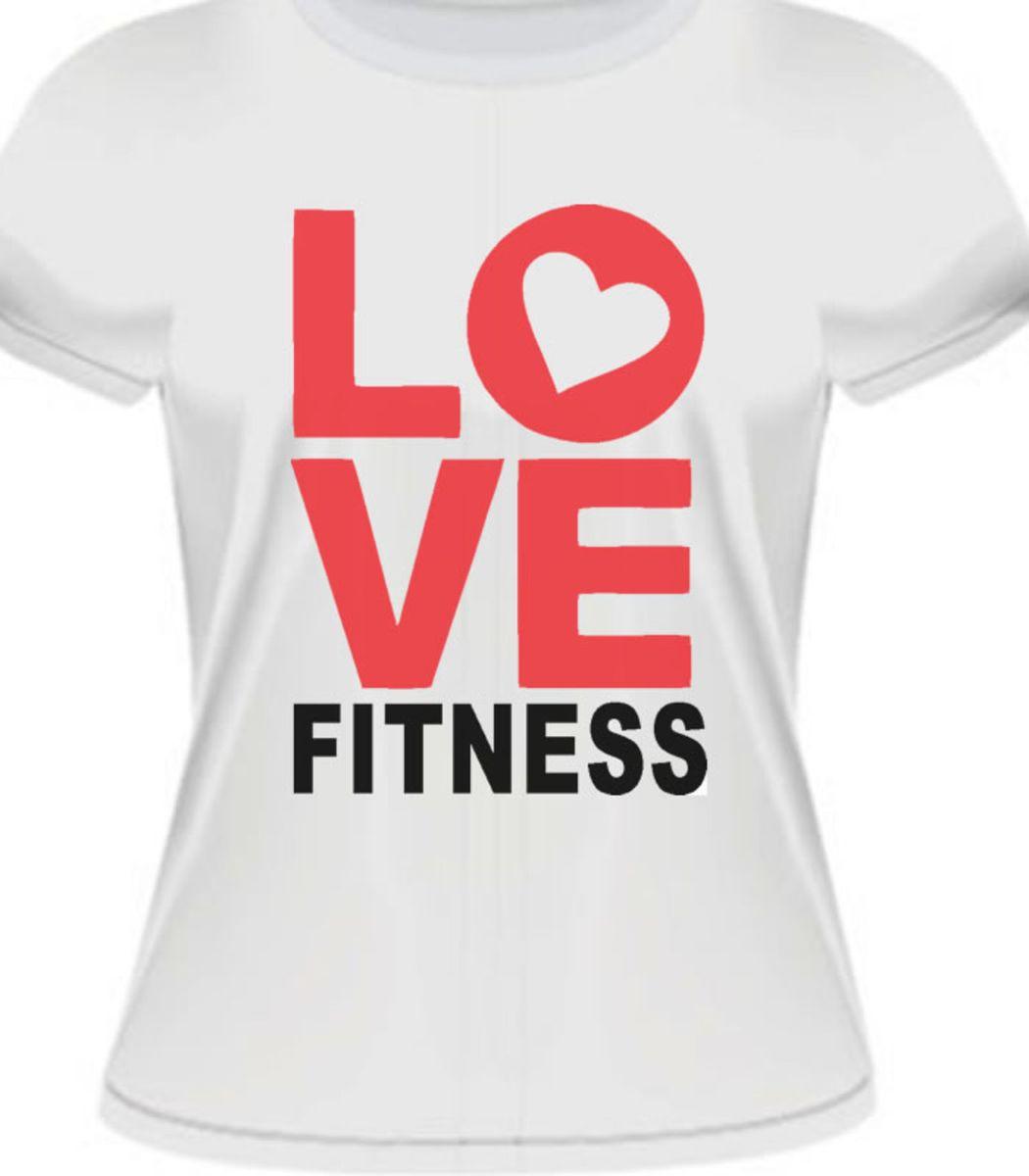 f63cd18522 camiseta baby look i love fitness - camisetas fabricação própria