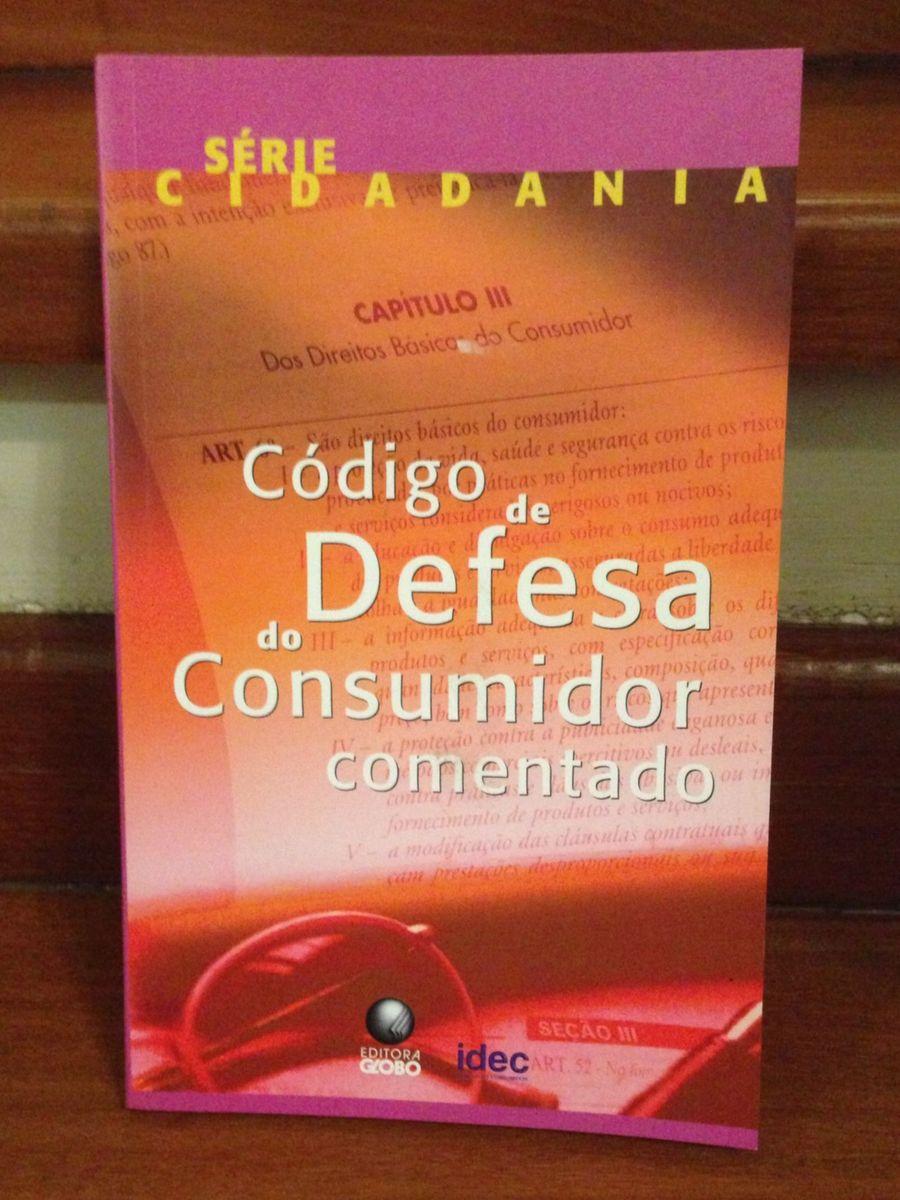 df6c72658 código de defesa do consumidor comentado - série cidadania - livraria  editora-globo