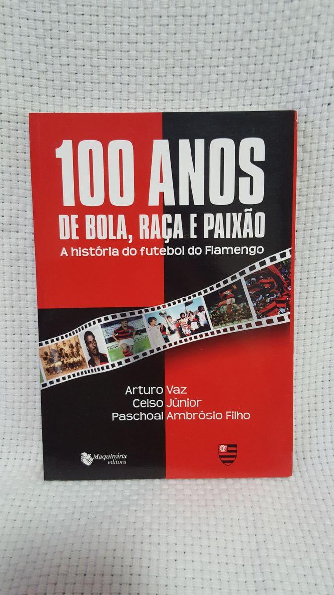 d4d183e0e2 livro a história do futebol do flamengo - livraria maquinária editora