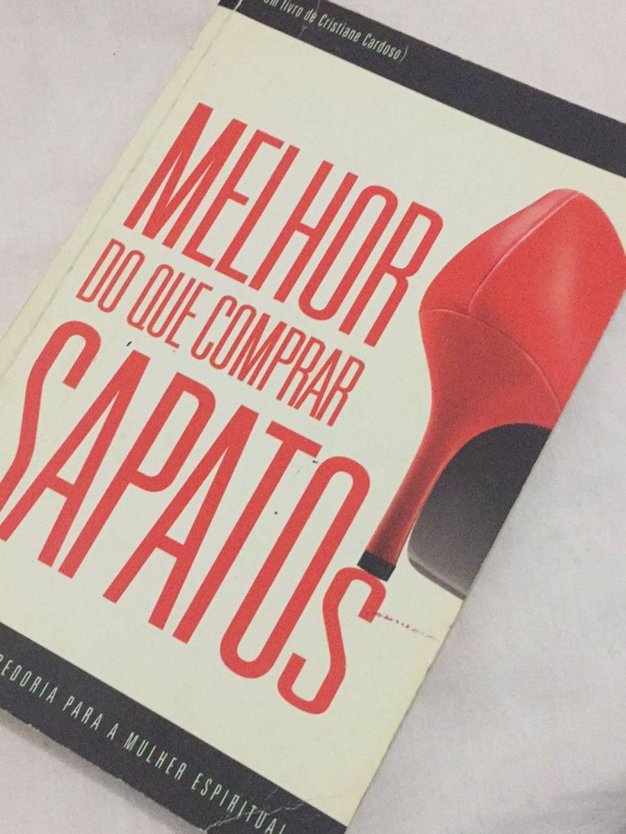 92c3ccdc09b5e Livro Melhor do Que Comprar Sapatos   Livro Unipro Editora Usado ...