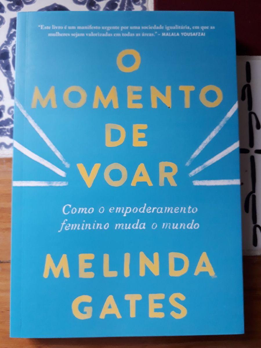 Livro O Momento de Voar (Melinda Gates) | Livro Sextante Nunca Usado  46518343