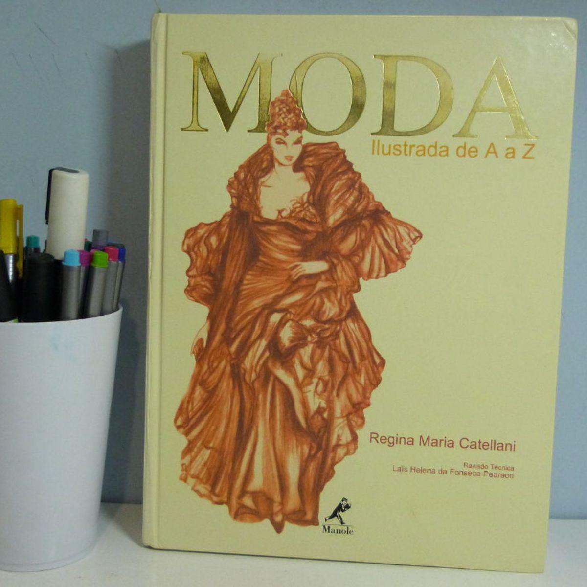 Moda Ilustrada de a a Z | Livro Manole. Usado 20907518 | enjoei