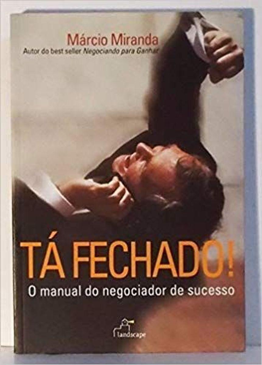 tá fechado! - o manual do negociador de sucesso - livraria sem marca